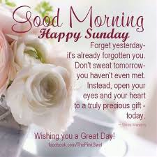 Good Morning Happy Sunday Quotes Best of Beautiful Good Morning Happy Sunday Image Pictures Photos And