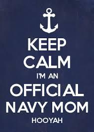 Keep Calm Im An Official Navy Mom Hooyah Navy Mom Navy