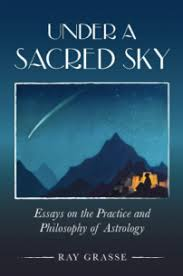 book reviews ‹ astrology news service book review under a sacred sky essays on the practice and philosophy of astrology