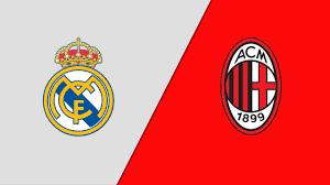 معلق مباراة ريال مدريد وميلان اليوم الأحد 8-8-2021 والقنوات المفتوحة  الناقلة - الدوري الإنجليزي بالعربي