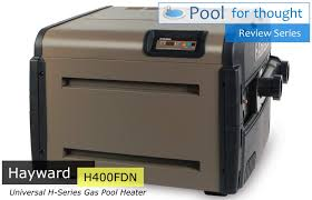 Hayward H400fdn Review Gas Pool Heater