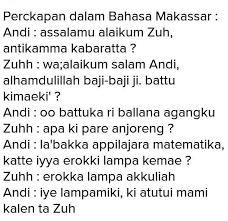 Tuliskan Percakapan Sehari Hari Dalam Bahasa Makassar Brainly Co Id