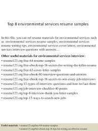 Top 8 environmental services resume samples In this file, you can ref resume  materials for ...