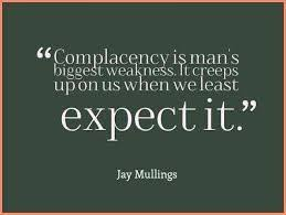 Complacency Quotes Mesmerizing Image Result For Complacency Quotes Complacency Pinterest