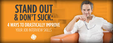 ways to drastically improve your job interview skills
