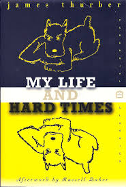 dragon james thurber my life and hard times james thurber my life and hard times