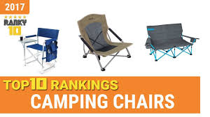 best camping chair top 10 rankings review 2017 ing guide