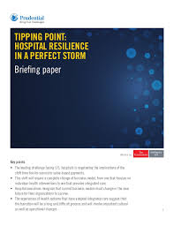 tipping point hospital resilience in a perfect storm 1tipping point hospital resilience in a perfect storm briefing paper written by tipping point