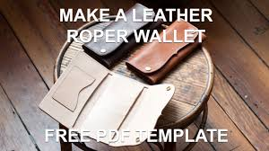 Leather Templates Make A Leather Roper Style Long Wallet Free Pdf Template Youtube