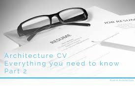 Architecture Cv - Everything You Need To Know - Part 2