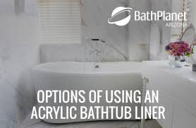 options of using an acrylic bathtub liner over an older style tub