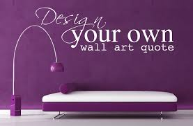 Small Picture Design Your Own Wall Art Quote Personalised Vinyl Wall Art