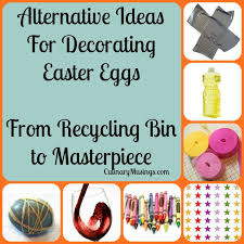 Alternative Easter Egg Decorating Ideas From Culinarymusings Com