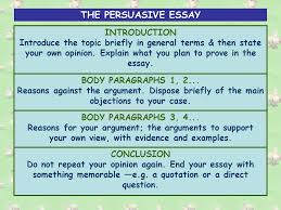 the argumentative persuasive essay there are main methods of  the persuasive essay introduction introduce the topic briefly in general terms then state your own