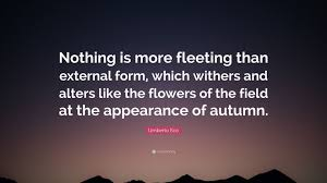 nothing is more fleeting quote