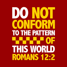 Do Not Conform To The Pattern Of This World Stunning Do Not Conform To The Pattern Of This World Tshirt