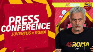 CONFERENZA STAMPA | José Mourinho alla vigilia di Juventus-Roma - YouTube