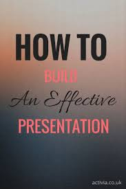 best ideas about good presentation skills how can i build an effective presentation