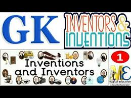 Important Inventions Discoveries Inventions Inventors Static Gk