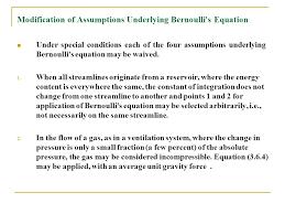 modification of assumptions underlying bernoulli s equation