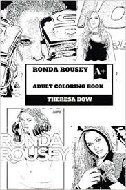 Ronda Rousey Adult Coloring Book Wwe Professional Wrestler And