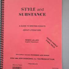 find more style and substance a guide to writing essays about style and substance a guide to writing essays about literature