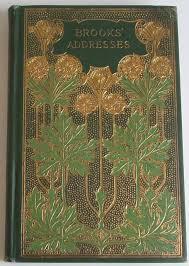 <b>Addresses by Phillips Brooks</b>, Philadelphia: Henry Altemus c1900 ...
