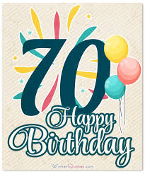 Quotes 70th birthday 100th Birthday Wishes and Birthday Card Messages 29