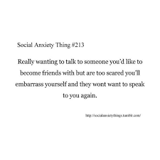 Social Anxiety Quotes Magnificent Social Anxiety Thing Nerd Girl Problems Pinterest People