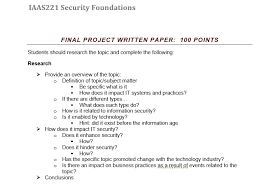 reasearch paper essay of words topic com iaas221 security foundations final project written paper 100 points students should research the topic and