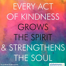 Act Of Kindness Quotes Mesmerizing Quote Every Act Of Kindness Grows The Spirit