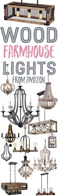 i hope you enjoyed my wood farmhouse style lighting choices be sure to pin this image above to tuck this idea away for later