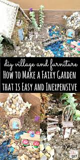how to make your own easy diy fairy garden house complete with simple accessories you can make to create your own homemade miniature village ideas