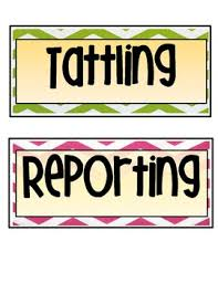 Behavior Management Tattling Vs Reporting Anchor Chart