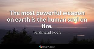 Fire Quotes Extraordinary Fire Quotes BrainyQuote