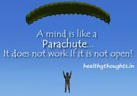 thought-for-the-day-a-mind-is-like-a-parachute-it-does-not-work-if ... via Relatably.com