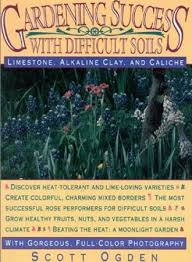 desert gardening. Gardening Success With Difficult Soils, Desert Book Taylor Trade Publishing Lanham, MD