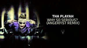 tha playah why so serious angerfist remix