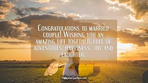 Congratulations To Married Couple Wishing You An Amazing Life Best Life Amazing