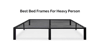 7 Best Bed Frame for Heavy Person Product Reviews 2019 |