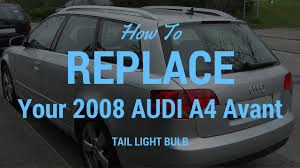 Audi A6 Estate Third Brake Light Removal How To Replace Tail Light Bulb In 2008 Audi A4 Avant Dealership