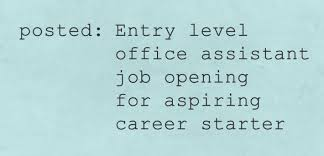 entry levle posted entry level office assistant job opening for aspiring career