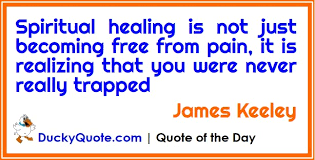 Spiritual Healing Quotes Custom Quote Of The Day Spiritual Sunday Ducky Quote