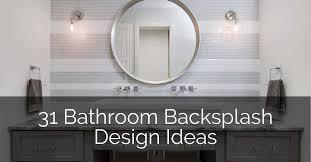 31 bathroom backsplash ideas sebring