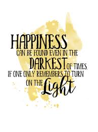 Albus Dumbledore Zitat Happiness Can Be Found Even In The Darkest Of