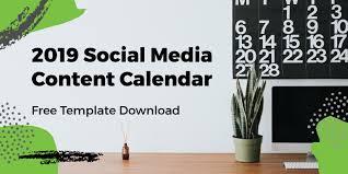 2019 Social Media Content Calendar Template Free Download