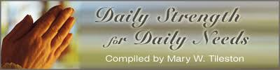 Daily Strength Devotional From Mary W Tileston Christian