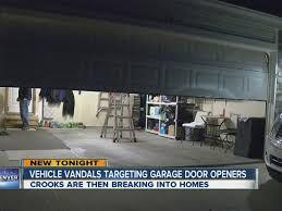 vehicle vandals are targeting garage door openers denver7 thedenverchannel com