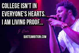 Top 40 Greatest J Cole Quotes And Sayings Impressive J Cole Song Quotes