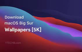 Download macOS Big Sur Wallpapers [5K ...